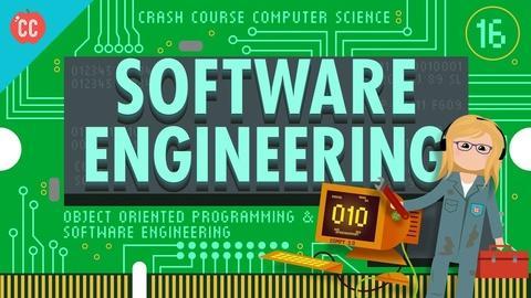 Crash Course Computer Science -- Software Engineering: Crash Course Computer Science #16