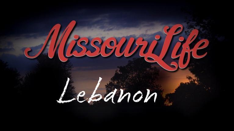 Missouri Life: Missouri Life #404 Lebanon