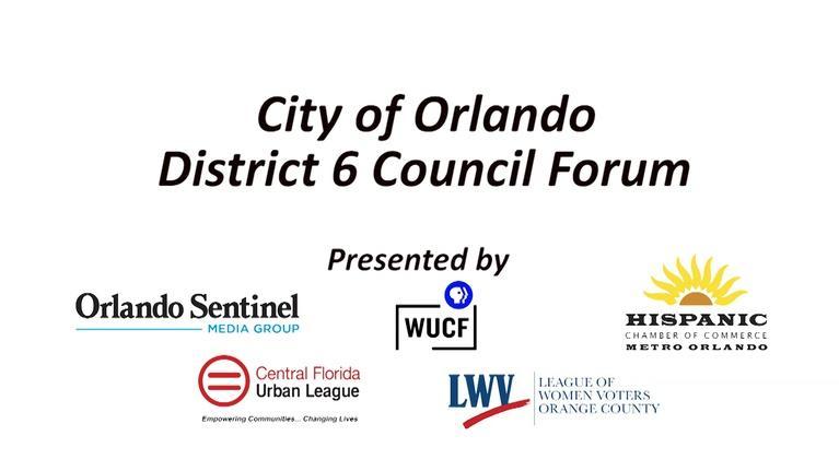 WUCF Specials: City of Orlando District 6 Council Forum