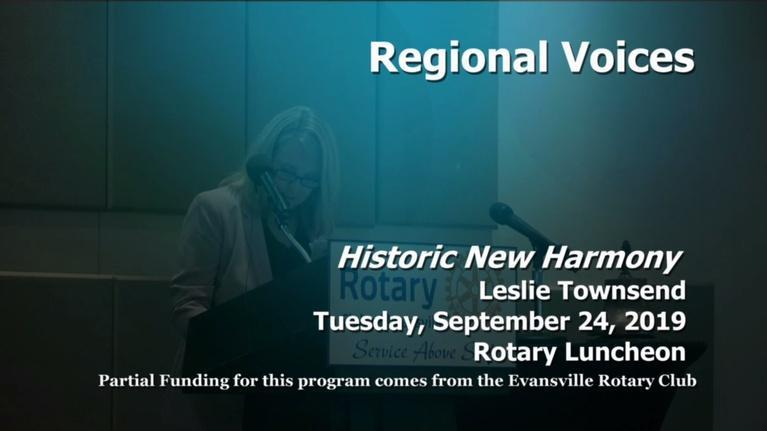 Evansville Rotary Club: Regional Voices: Historic New Harmony