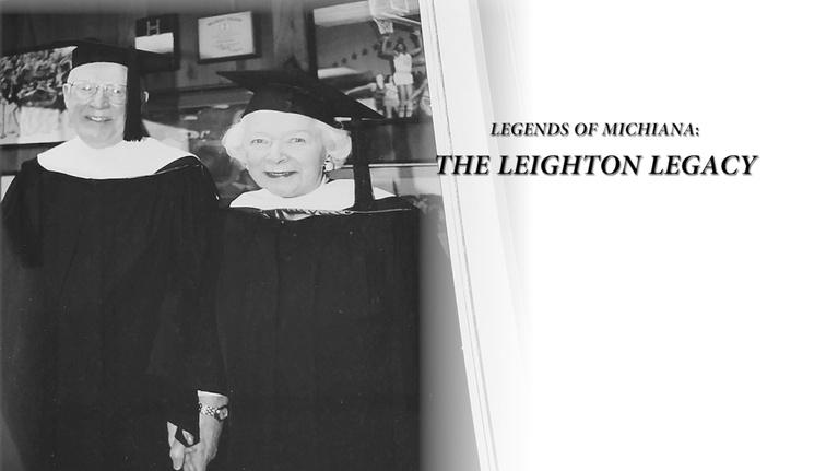 WNIT Specials: Legends of Michiana: The Leighton Legacy