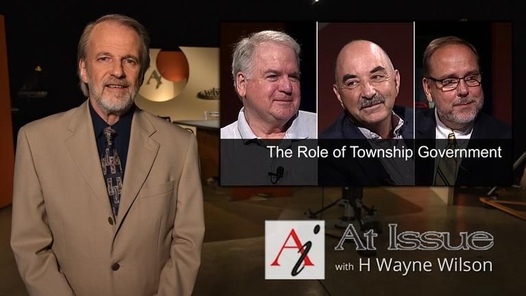 At Issue: S03 E04: The Role of Township Government