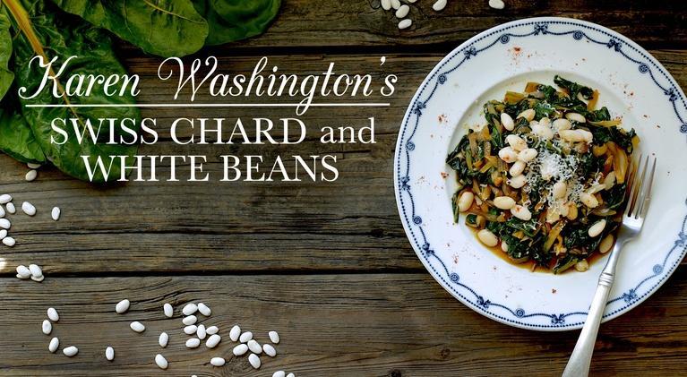 Kitchen Vignettes: Karen Washington's Swiss Chard and White Beans