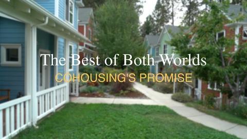 ViewFinder -- Cohousing - Best of Both Worlds