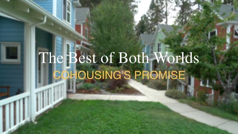 ViewFinder: Cohousing - Best of Both Worlds