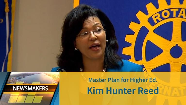 Newsmakers: Master Plan for Higher Ed. | Kim Hunter Reed | 05/01/19