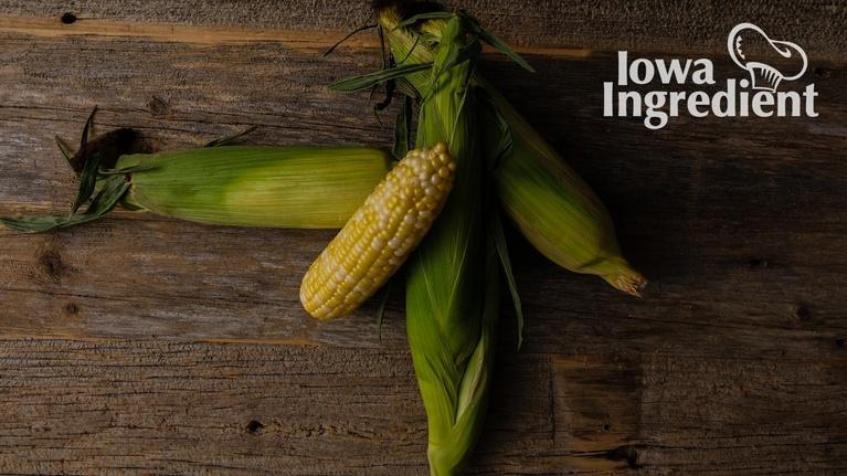Iowa Ingredient: Sweet Corn