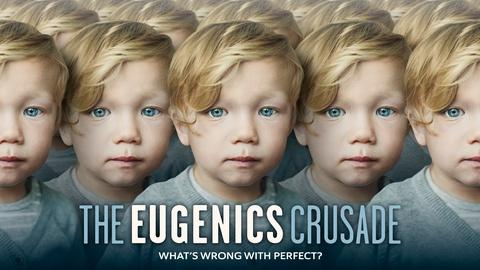 American Experience -- The Eugenics Crusade