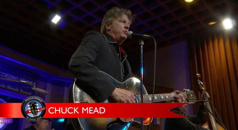 Muscle Shoals to Music Row: Chuck Mead