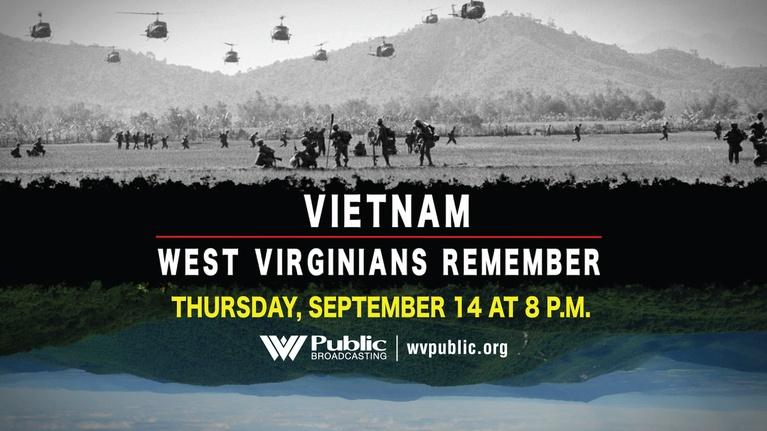 Vietnam: West Virginians Remember: Vietnam: West Virginians Remember - Wartime