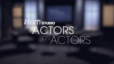 Variety Studio: Actors on Actors -- Variety Studio: Actors on Actors -- Season 8 Preview