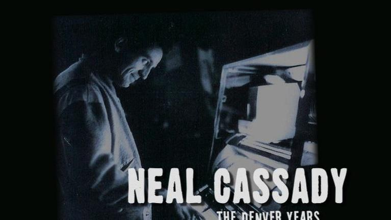 CPT12 Presents: Neal Cassady: The Denver Years