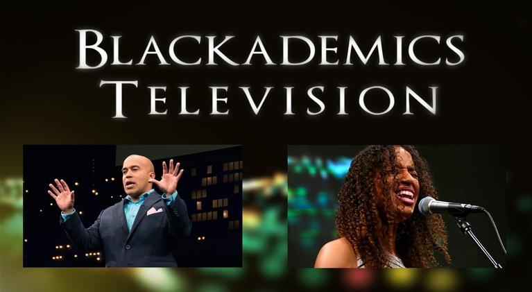 Blackademics TV: Venson / Foster