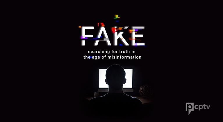 Fake: Searching for Truth in the Age of Misinformation: Fake: Searching for Truth in the Age of Misinformation