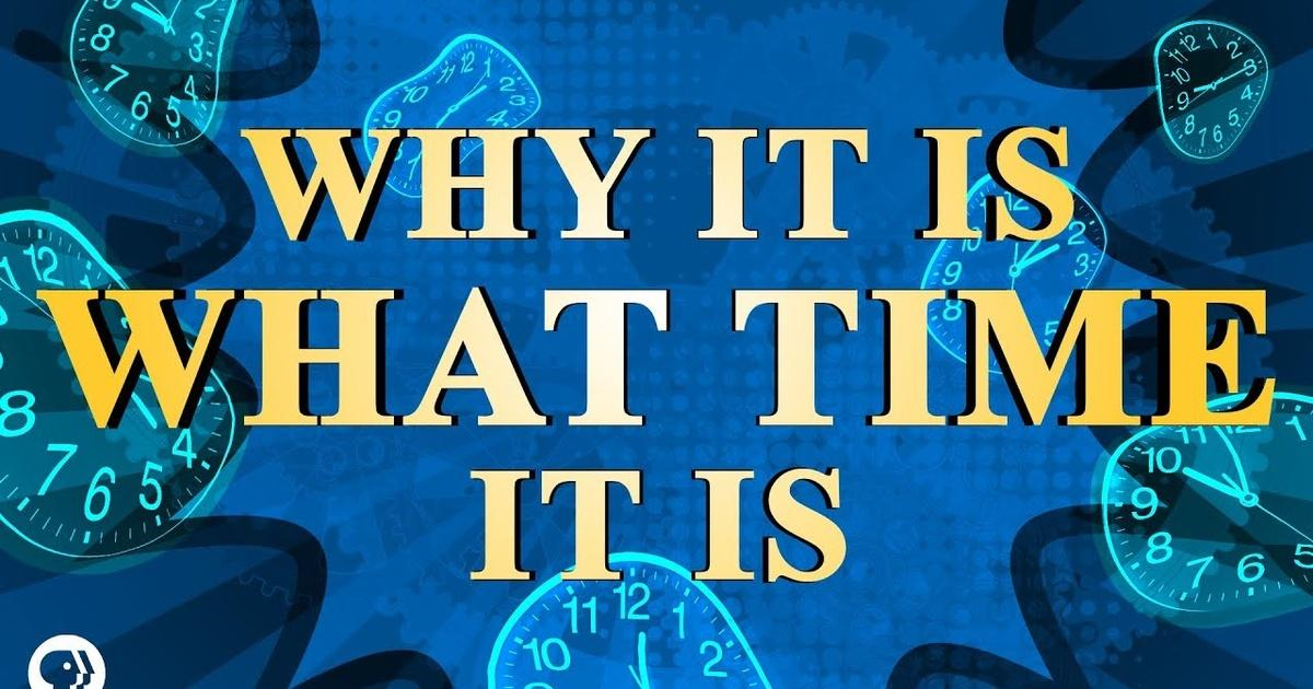 Why It Is What Time It Is (The History of Time)   Season 5 ...