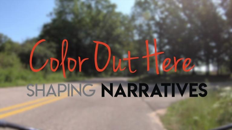 Shaping Narratives: Color Out Here - Shaping Narratives