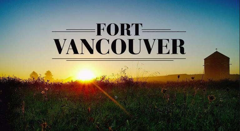 Oregon Experience: Fort Vancouver