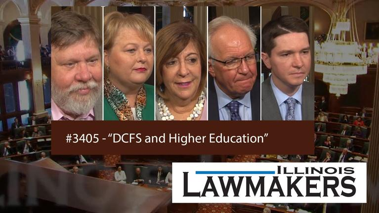 Illinois Lawmakers: S34 E05: DCFS and Higher Education