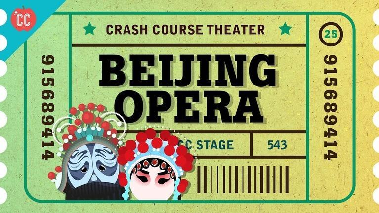 Crash Course Theater: China, Zaju, and Beijing Opera