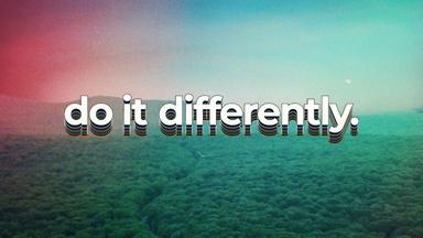 Do It Differently