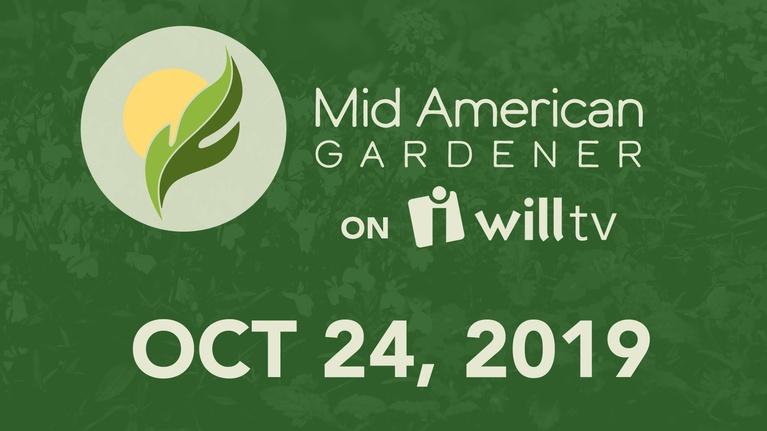 Mid-American Gardener: October 24, 2019 - Mid-American Gardener