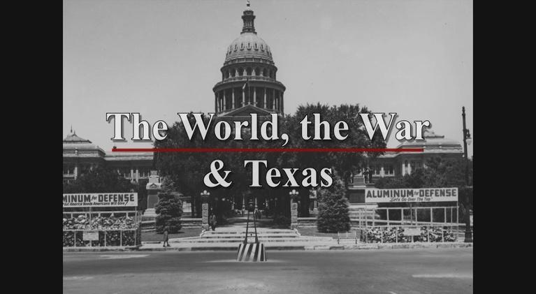KLRU Specials: The World, The War and Texas