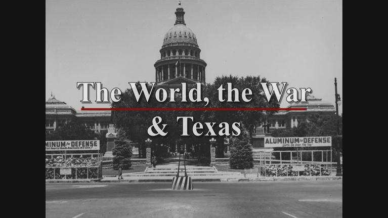 KLRU Specials: The World, The War and Texas