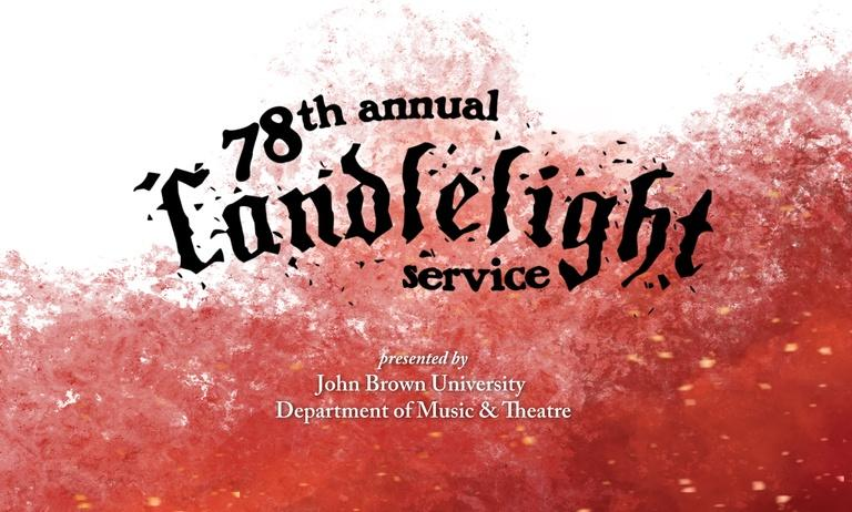 John Brown University 78th Annual Candlelight Service