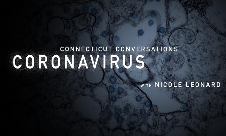 Connecticut Conversations: Coronavirus