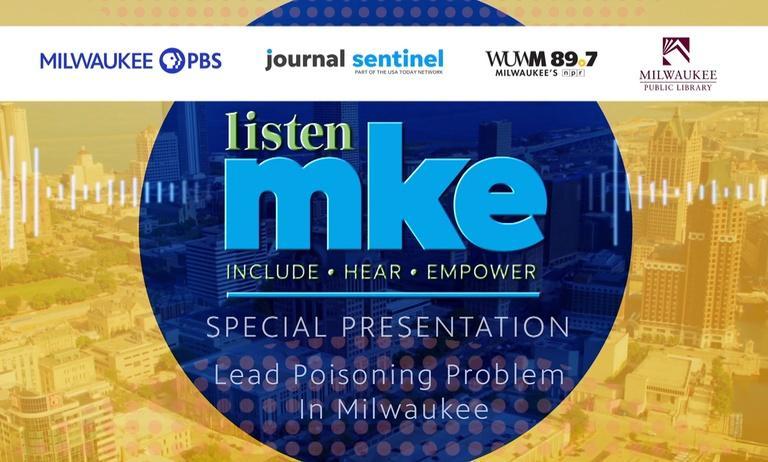 Listen mke - Lead Poisoning Problem In Milwaukee