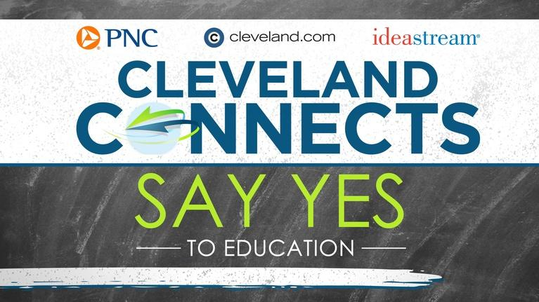 Cleveland Connects: Say Yes To Education