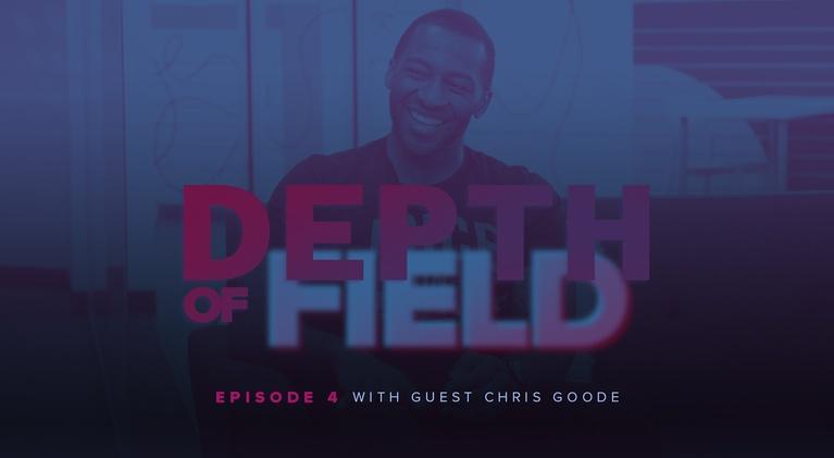 Depth of Field: Chris Goode