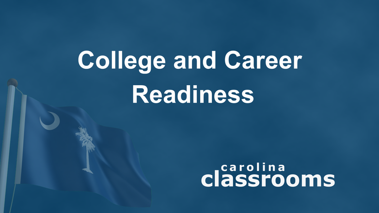 Carolina Classrooms: College and Career Readiness logo