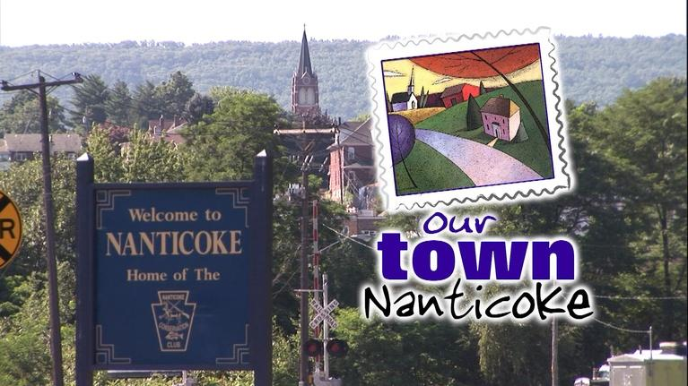 WVIA Our Town Series: Our Town Nanticoke