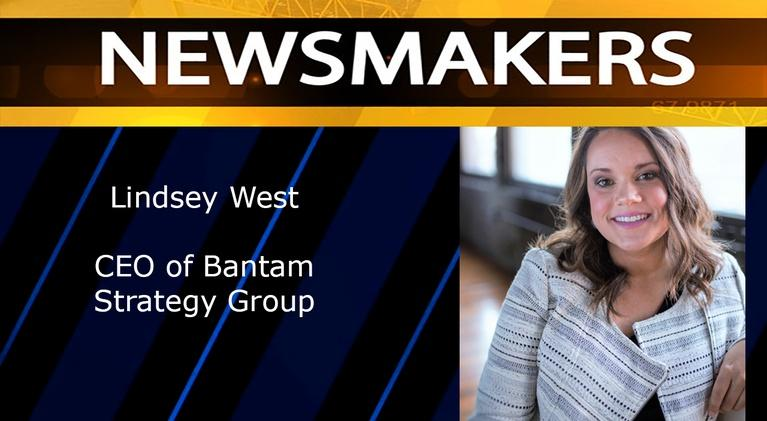Newsmakers: Lindsey West, CEO of Bantam Strategy Group