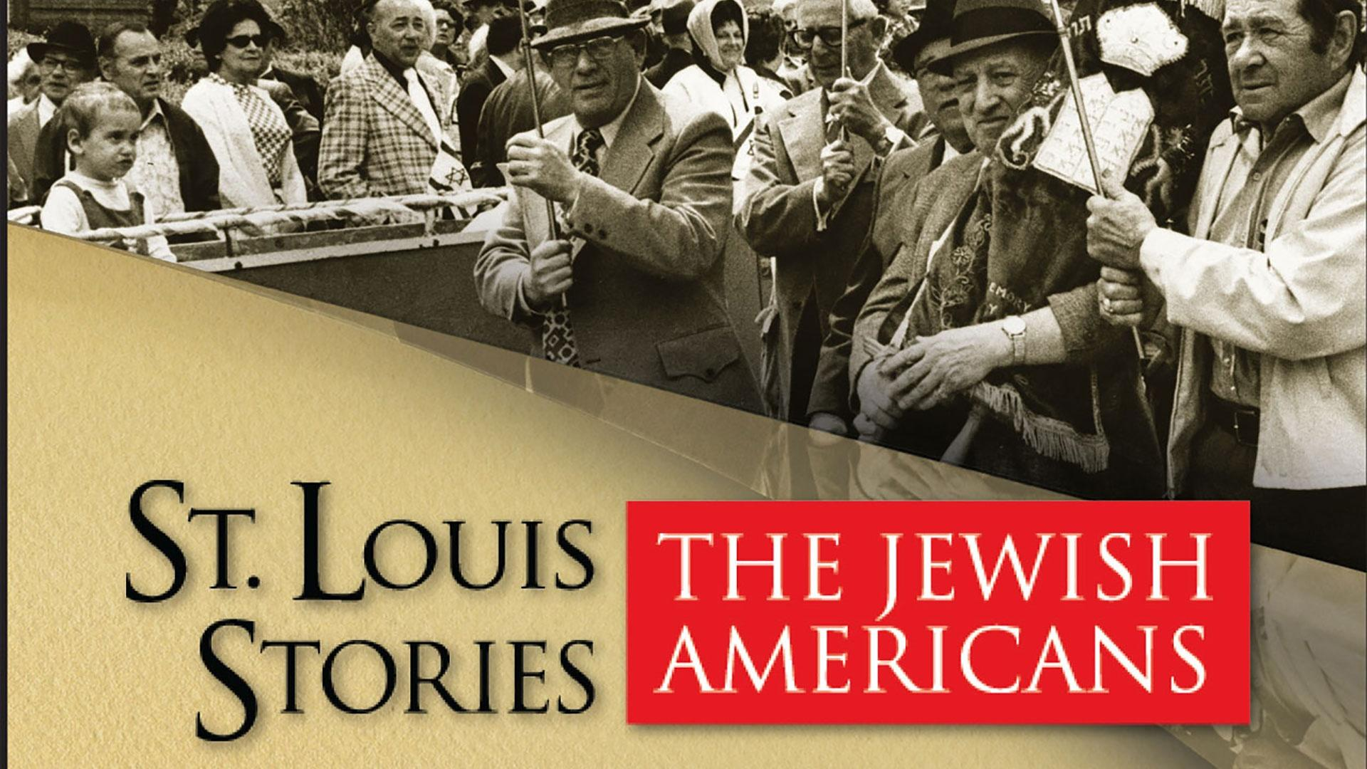 St. Louis Stories: The Jewish Americans