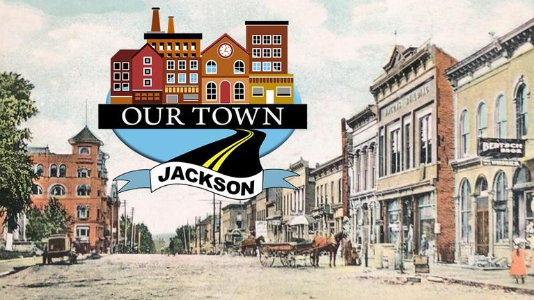 Our Town: Our Town - Jackson