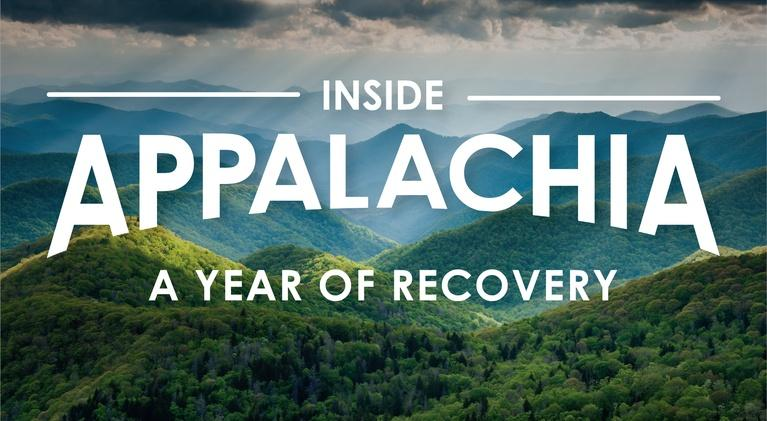 Inside Appalachia: A Year Of Recovery