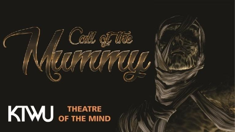Theater of The Mind Radio Drama: Call of the Mummy