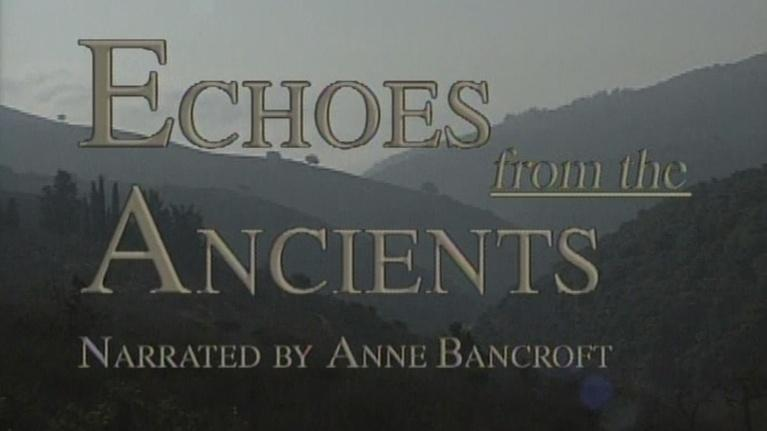 WXXI Documentaries: Echoes from the Ancients