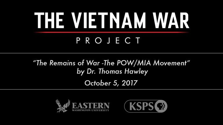KSPS Presents: The Remains of War-the POW/MIA Movement