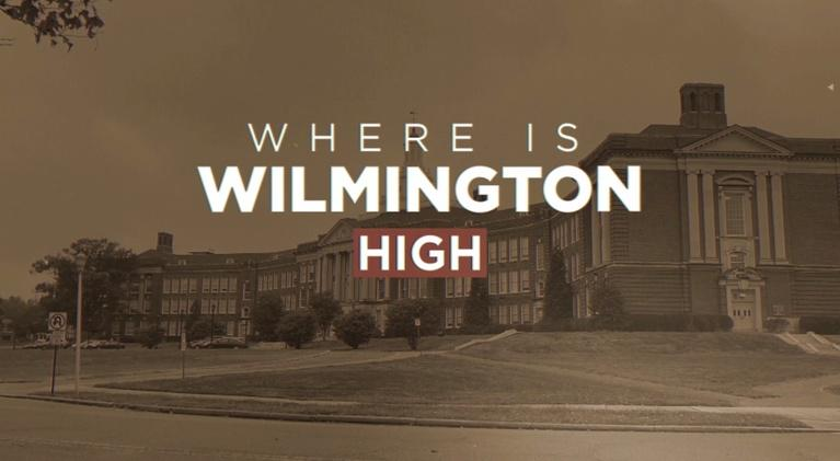 WHYY Specials: Where is Wilmington High?