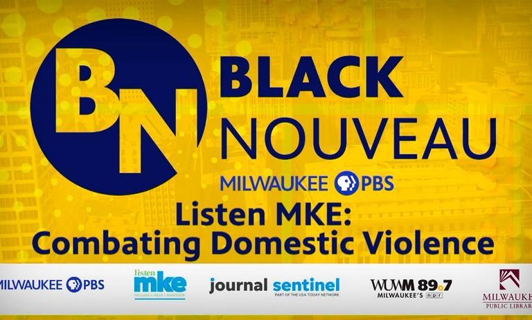 Black Nouveau: Listen MKE - Domestic Violence