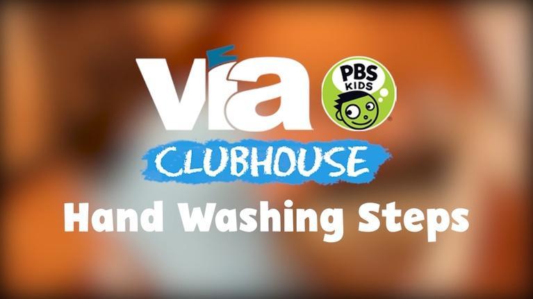 WVIA Special Presentations: VIA Clubhouse Handwashing Steps