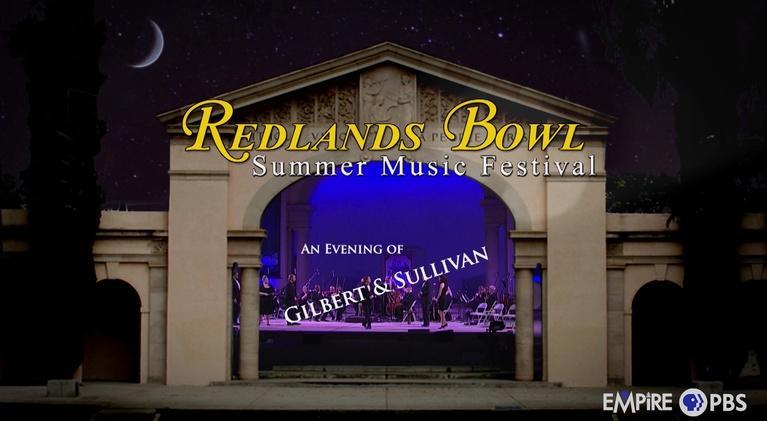 Redlands Bowl Summer Music Festival: Evening with Gilbert and Sullivan