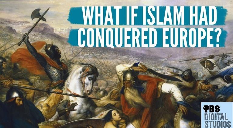 Origin of Everything: What If Islam Conquered Europe?