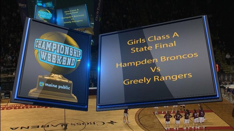 Maine High School Basketball Tournament: Hampden vs. Greely Girls Class A 2018 State Final