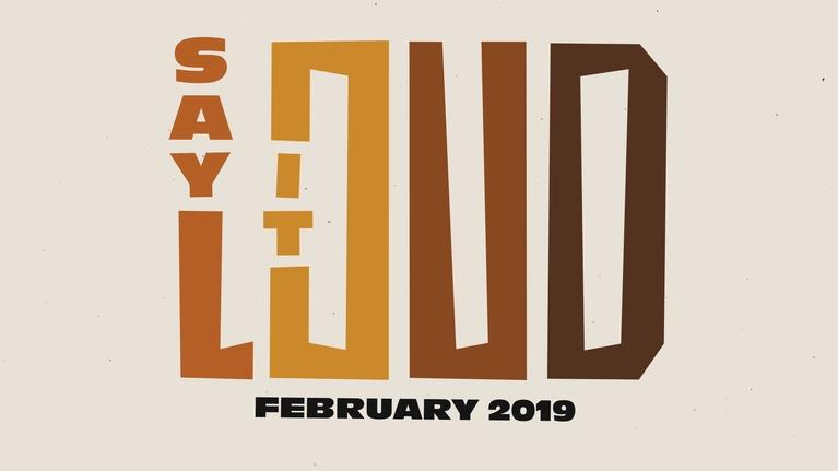 First Look: SAY IT LOUD