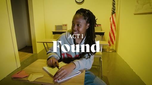 The Light : Act I: Found