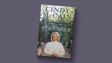 What marrying a politician taught Cindy McCain about life
